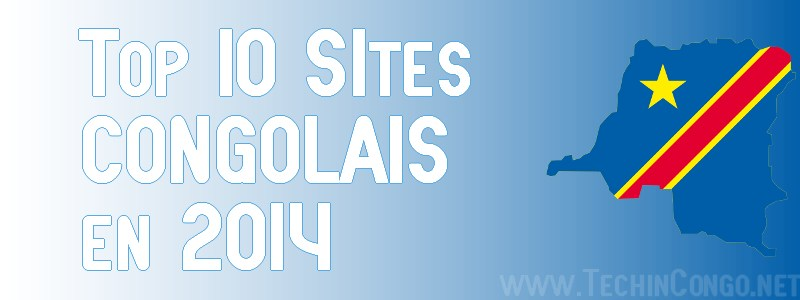 Top 10 Sites Congolais 2014