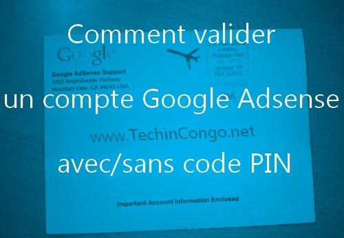 Google Adsense PIN code Comment valider son compte Adsense avec / sans une boîte postale