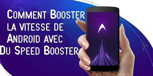 DU speed booster Du Speed Booster : Comment augmenter la vitesse de Android