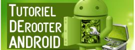 Comment derooter android – 2 Méthodes