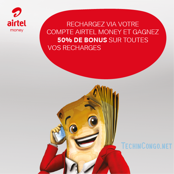 Airtel Money RDC Offre Airtel : Recevez 50% de bonus pour toute recharge via Airtel Money