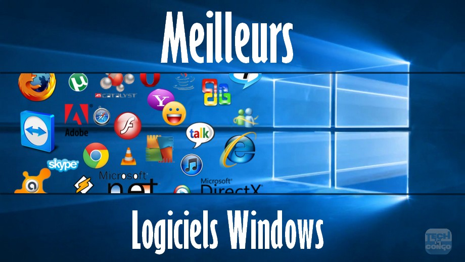 meilleurs logiciels windows 20 Logiciels indispensables que tous les utilisateurs Windows devraient avoir