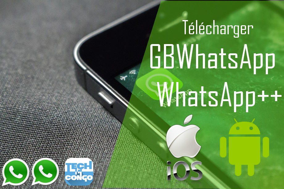 GBWhatsApp Android iOS Télécharger GBWhatsApp 6.30 et WhatsApp plus 6.30 pour Android
