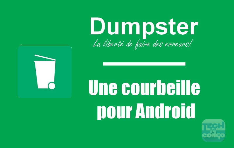 Telecharger Dumpster corbeille pour android Dumpster : Une corbeille pour Android