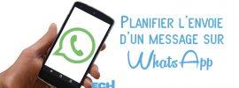 Comment planifier l'envoie automatique des messages sur WhatsApp