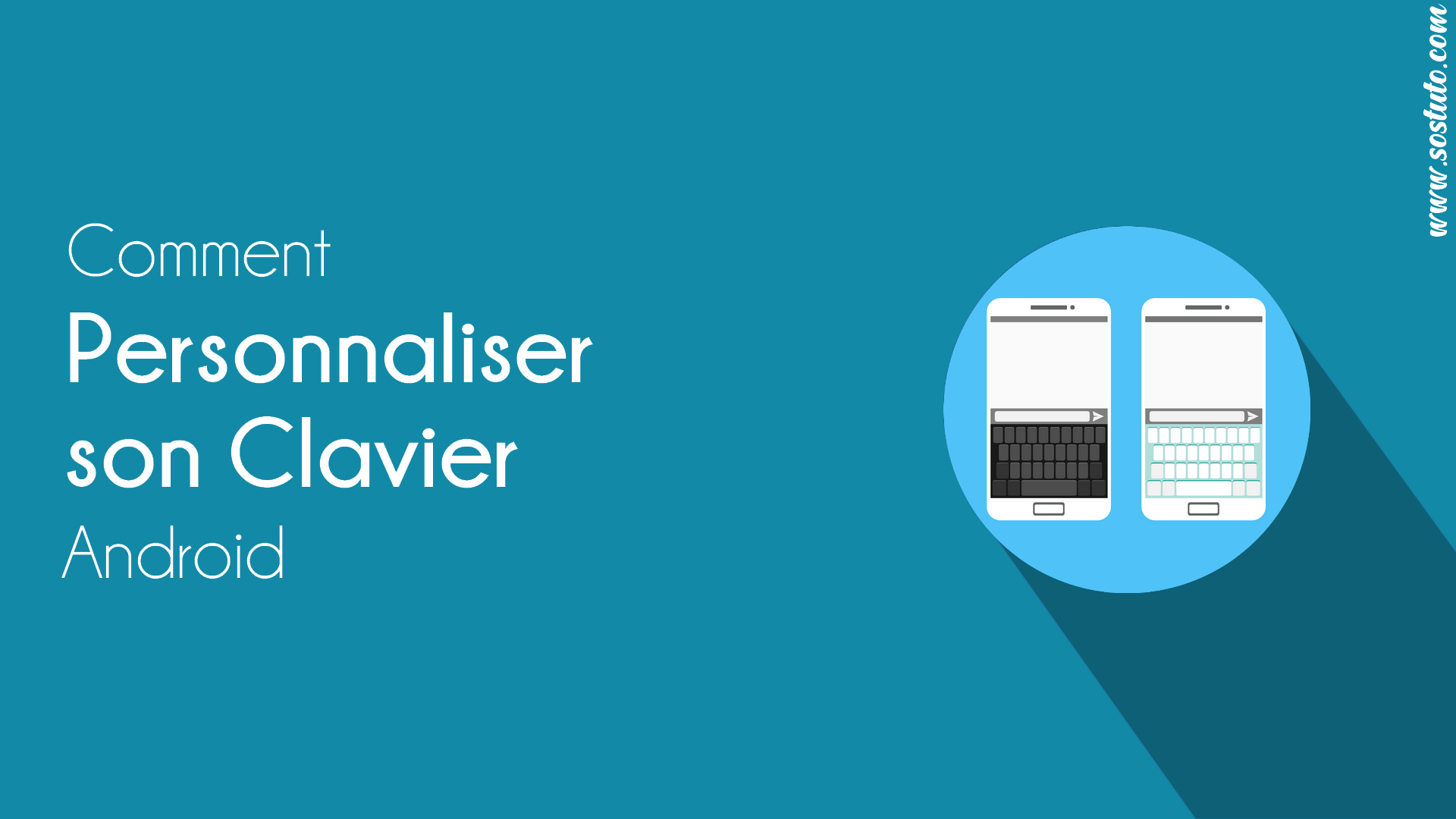 personnaliser clavier Android Changer la Couleur du clavier Android par une autre couleur ou une image