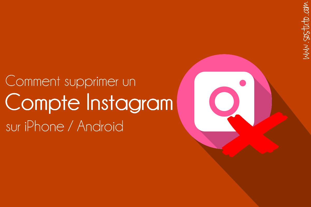 supprimer un compte instagram Comment supprimer un compte Instagram sur iPhone /Android /PC en 2018 sans application