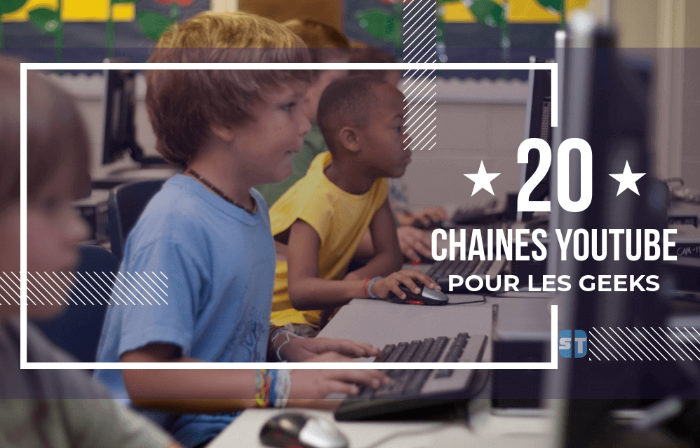 Meilleures Chaines YouTube pour les Geeks 10 +10 chaines YouTube pour les Geeks et suivre l'actu Informatique