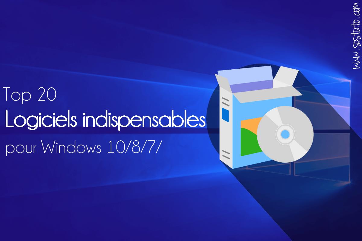 logiciels indispensables windows 20 Logiciels indispensables et gratuits pour PC Windows 10, Windows 7