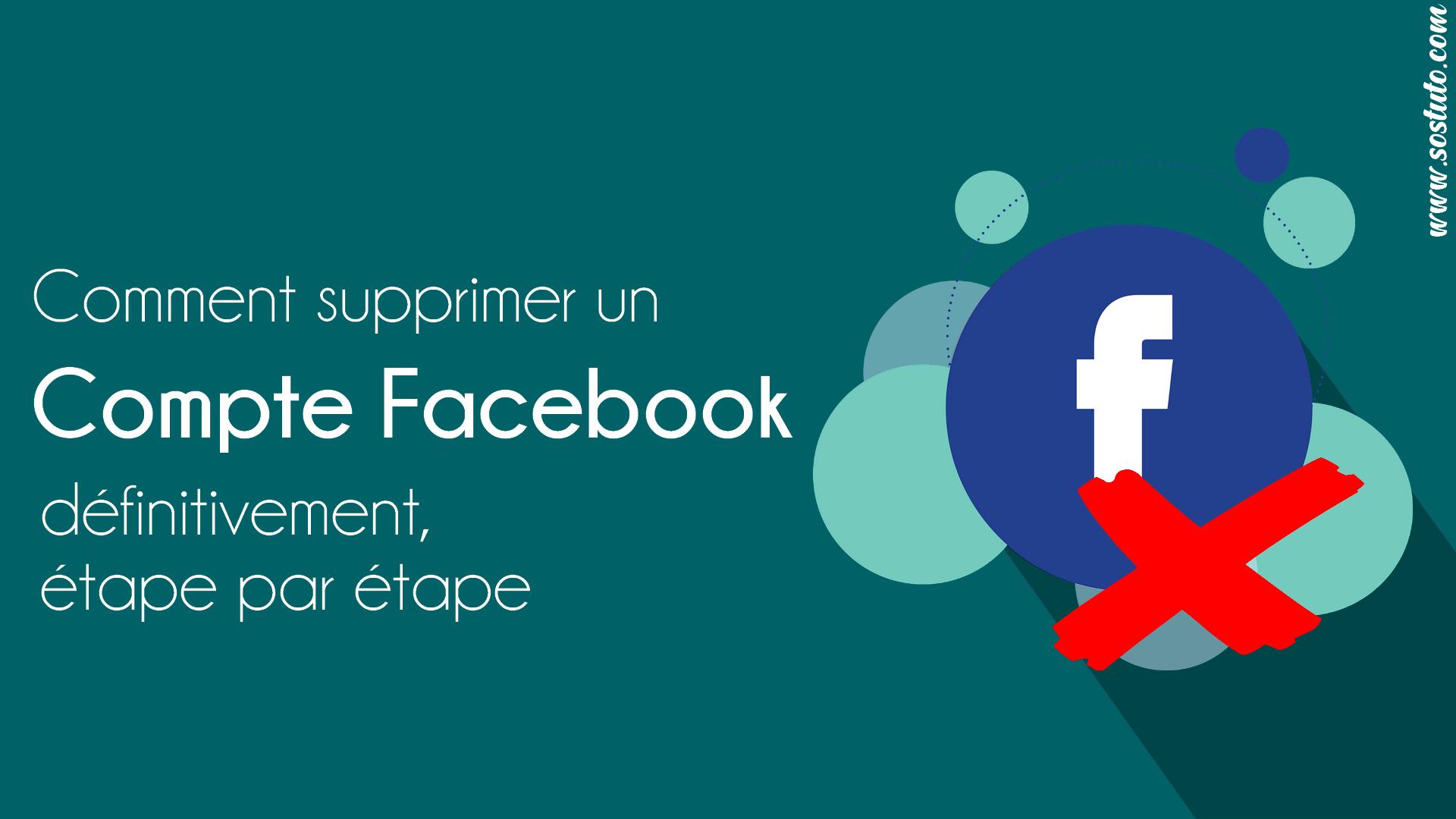 supprimer compte facebook Supprimer un Compte Facebook définitivement – Voici les étapes