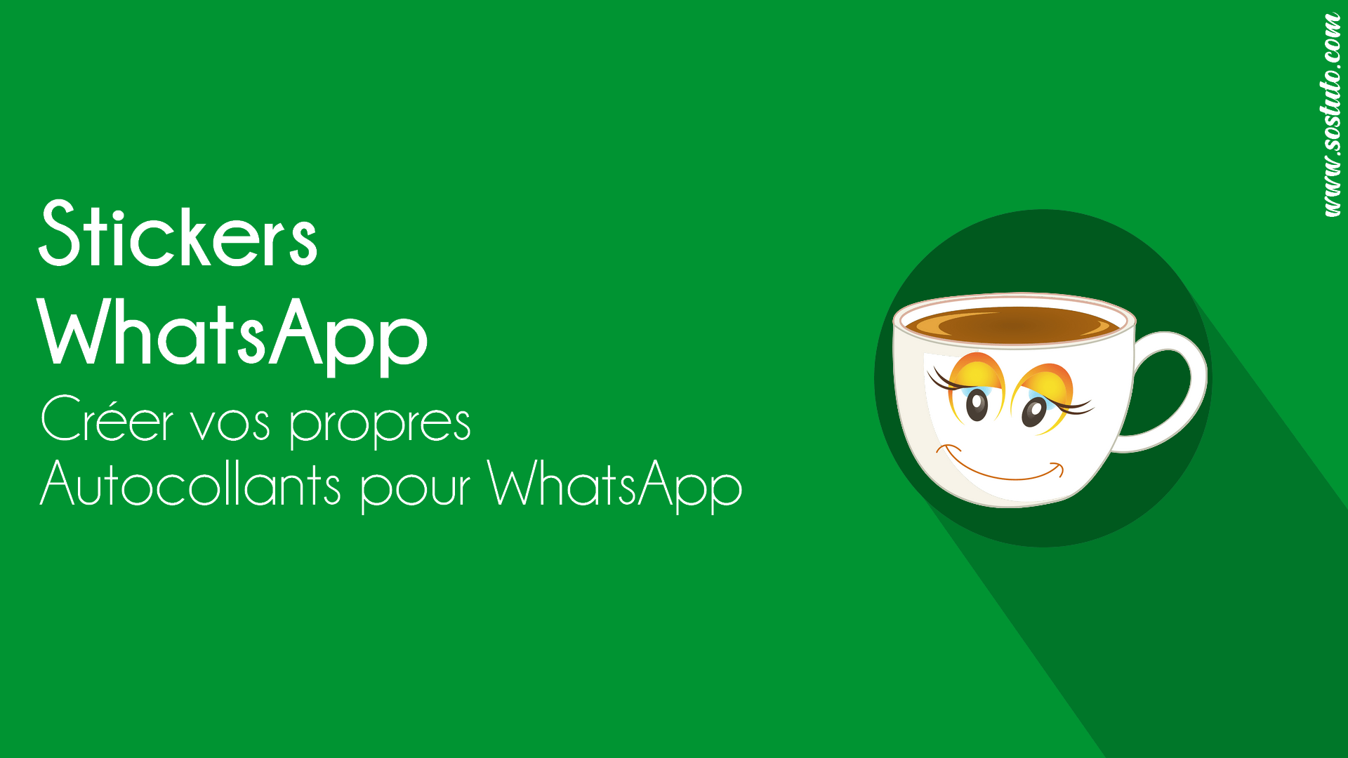 Creer Stickers WhatsApp WhatsApp Stickers : Voici Comment Créer ses propres Stickers WhatsApp